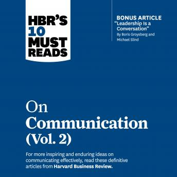 HBR's 10 Must Reads on Communication, Vol. 2
