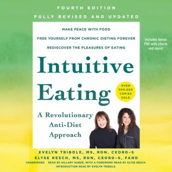 Intuitive Eating, 4th Edition: A Revolutionary Anti-Diet Approach