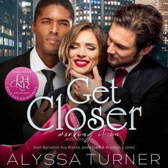 Get Closer: MMF Ménage Romance