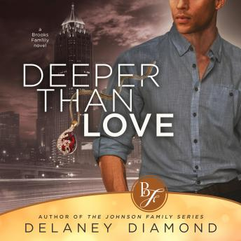 Deeper than Love, Audio book by Delaney Diamond