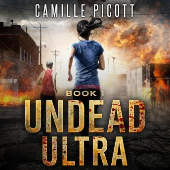Download Undead Ultra by Camille Picott