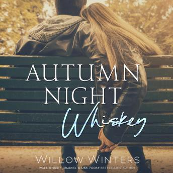 Autumn Night Whiskey: (Tequila Rose Book 2)