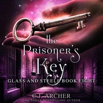 The Prisoner's Key: Glass and Steele book 8