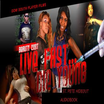 Live Fast Die Young St. Pete Hideout   Audiobook