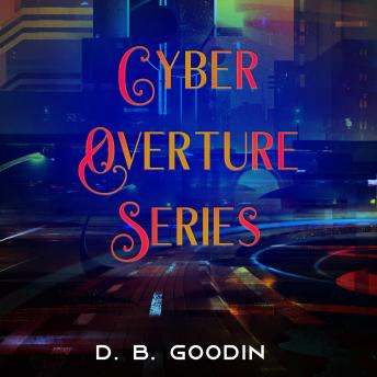 Cyber Overture Series Box Set