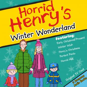 Horrid Henry's Winter Wonderland