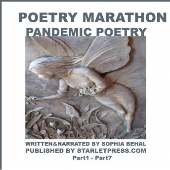 Poetry Marathon - Pandemic Poetry: Part1- Part 7