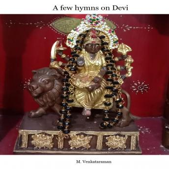 A few hymns on Devi
