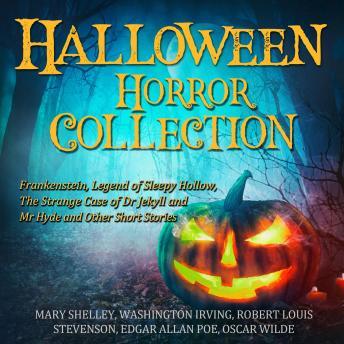 Halloween Horror Collection: Frankenstein, Legend of Sleepy Hollow, The Strange Case of Dr Jekyll an