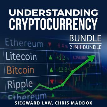 Understanding Cryptocurrency Bundle: 2 in 1 Bundle: Mastering Cryptocurrency and Cryptocurrency Mini