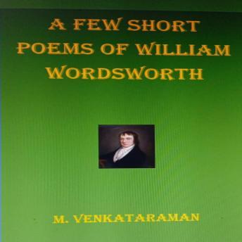A few short poems of William Wordsworth