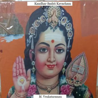 Kandhar Sashti Kavacham