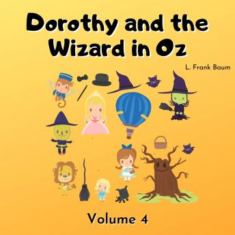 Dorothy and the Wizard in Oz: Volume 4