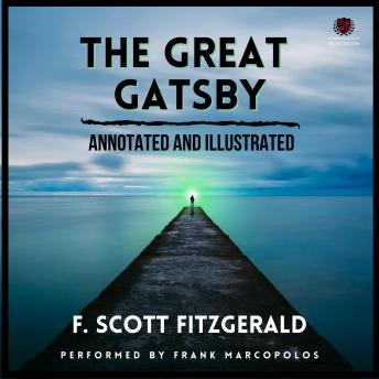 The Great Gatsby (Annotated and Illustrated)