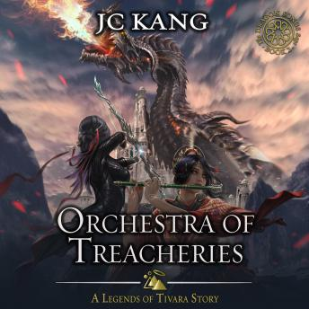 Orchestra of Treacheries: A Legends of Tivara Story