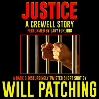 Justice: A Crewell story