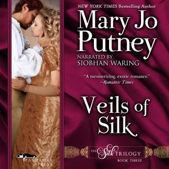 Veils of Silk: The Silk Trilogy, Book 3