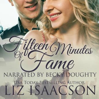 Fifteen Minutes of Fame: Sweet Contemporary Western Romance