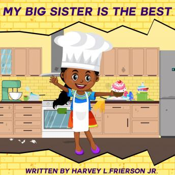 My Big Sister is the Best: Big sister Olivia