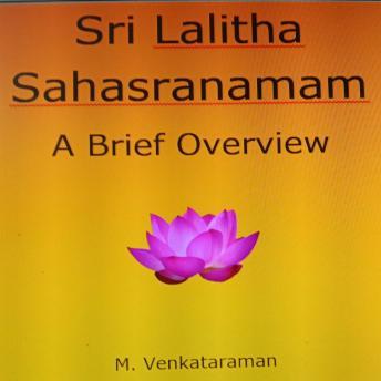 Sri Lalitha Sahasranamam: A Brief Overview