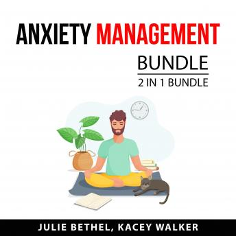 Anxiety Management Bundle, 2 in 1 Bundle: When Panic Attacks and Stop Anxiety and Panic Attacks