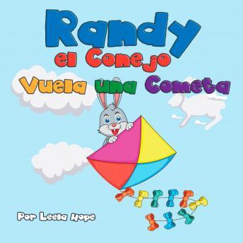 Randy el Conejo Vuela una Cometa