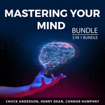 Mastering Your Mind Bundle, 3 in 1 Bundle: Manifest Your Success, Bulletproof Mindset, and Master Yo