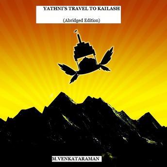 Yathni's Travel to Kailash (Abridged Edition)