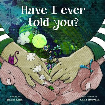 Have I Ever Told You?