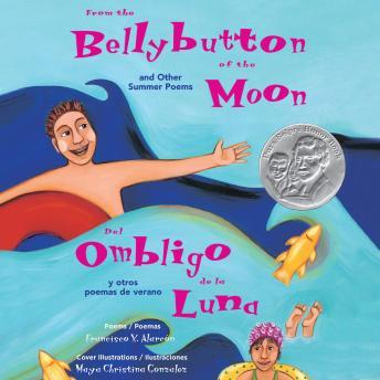 From the Bellybutton of the Moon and Other Summer Poems/Del ombligo de la luna y otros poemas de Ver