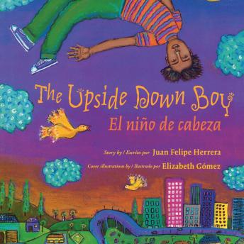 The Upside Down Boy/El niño de cabeza