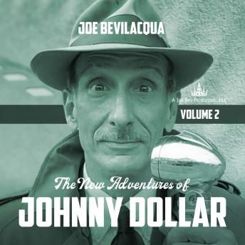 The New Adventures of Johnny Dollar, Vol. 2