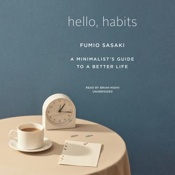 Hello, Habits: A Minimalist's Guide to a Better Life details