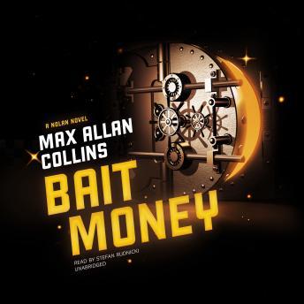 Bait Money: A Nolan Novel