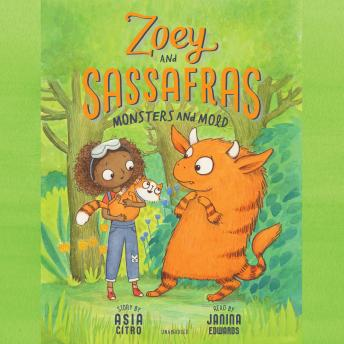 Zoey and Sassafras: Monsters and Mold