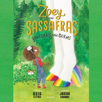Zoey and Sassafras: Unicorns and Germs