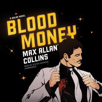 Blood Money: A Nolan Novel