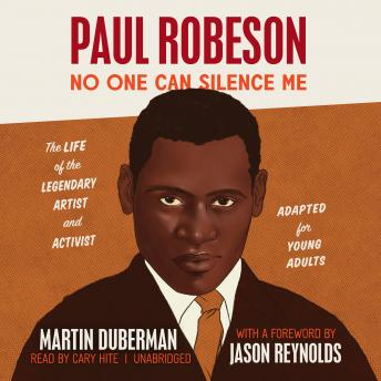 Paul Robeson: No One Can Silence Me (Adapted for Young Adults)