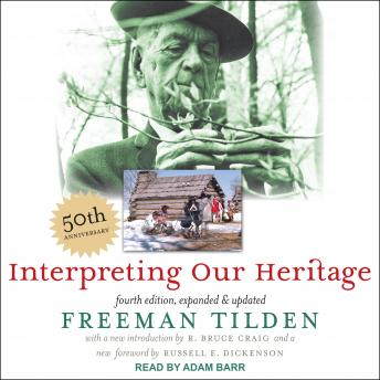 Interpreting Our Heritage: Fourth Edition, Expanded and Updated