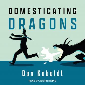 Domesticating Dragons