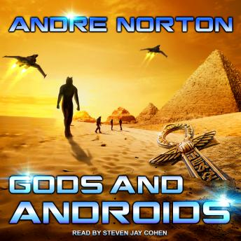 Gods and Androids