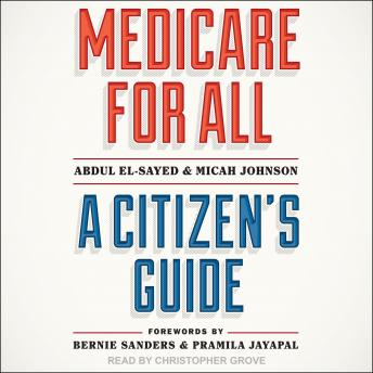 Medicare for All: A Citizen's Guide details