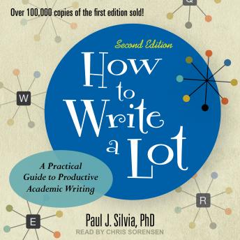 How to Write a Lot: A Practical Guide to Productive Academic Writing (2nd Edition)