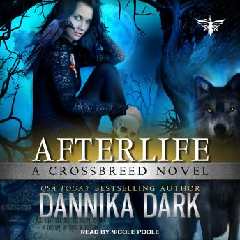 Afterlife, Dannika Dark