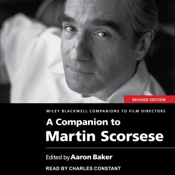 A Companion to Martin Scorsese, Revised Edition