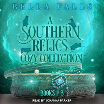 Download Southern Relics Cozy Collection: Paranormal Cozy Mysteries Books 1-3 by Bella Falls