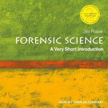 Forensic Science: A Very Short Introduction, 2nd Edition