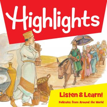 Highlights Listen & Learn!: Folktales From Around The World: An Immersive Audio Study for Grade 6