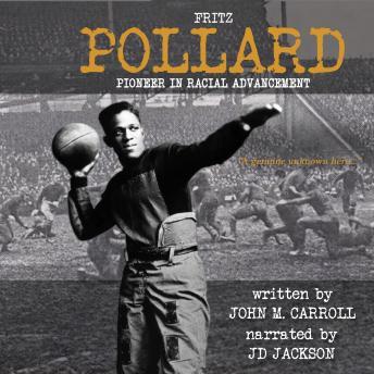 Fritz Pollard: Pioneer in Racial Advancement