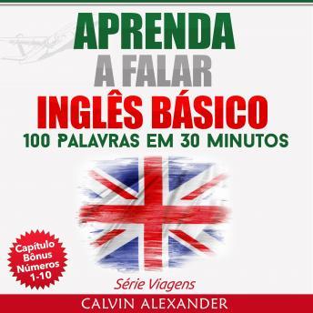 Aprenda a Falar Inglês Básico: 100 Palavras em 30 Minutos